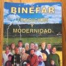 Libros de segunda mano: BINEFAR TRADICION Y MODERNIDAD, JOSE ANTONIO ADELL CASTAN. Lote 168814120