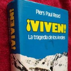 Libros de segunda mano: VIVEN LA TRAGEDIA DE LOS ANDES PIERS PAUL READ, TAPA DURA CON SOBRECUBIERTA, NOGUER 1974. Lote 168939650