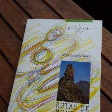 Libros de segunda mano: RUTAS DE MONTAÑA (50 ITINERARIOS POR GRAN CANARIA). SENDERISMO. JAVIER MARTÍNEZ.. Lote 169097052