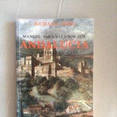 Libros de segunda mano: MANUAL PARA VIAJEROS POR ANDALUCIA Y LECTORES EN CASA RICHARD FORD. Lote 169283856