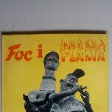 Libros de segunda mano: GANDIA LIBRO FALLAS FOC Y FLAMA. AÑO 1963. MUCHA PUBLICIDAD. Lote 169302316