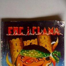 Libros de segunda mano: GANDIA. LIBRO FALLAS FOC Y FLAMA. AÑO 1960. MUCHA PUBLICIDAD. Lote 169302732
