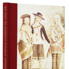 Libros de segunda mano: EXPLORADORES ESPAÑOLES OLVIDADOS DEL SIGLO XIX. ILUSTRADO EN COLOR. Lote 169390916