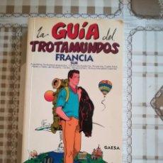 Libros de segunda mano: FRANCIA SUR. LA GUÍA DEL TROTAMUNDOS - 1994. Lote 169674876