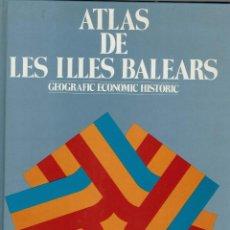 Libros de segunda mano: ATLAS DE LES ILLES BALEARS.GEOGRÀFIC, ECONÒMIC, HISTÒRIC. AÑO 1979. (MENORCA.6.8). Lote 169996160