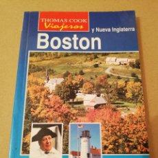 Libros de segunda mano: BOSTON Y NUEVA INGLATERRA (THOMAS COOK VIAJEROS). Lote 170230508
