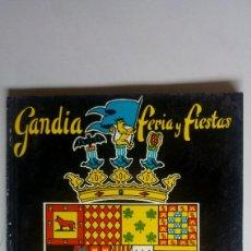 Libros de segunda mano: GANDIA. FERIA Y FIESTAS. AÑO 1960. MUCHA PUBLICIDAD. Lote 170260498