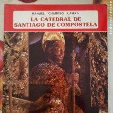 Libros de segunda mano: CÁTEDRAL DE SANTIAGO DE COMPOSTELA. EVEREST 1981. 96PGS. Lote 170276441