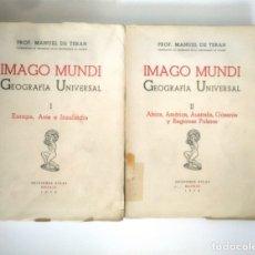 Libros de segunda mano: IMAGO MUNDI. GEOGRAFIA UNIVERSAL. TOMO I Y II. MANUEL DE TERÁN. EDICIONES ATLAS 1952. TDK388. Lote 170305780