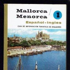 Libros de segunda mano: MALLORCA - MENORCA. GUÍA DE INFORMACIÓN TURÍSTICA DE BALEARES. AÑO 1976. (MENORCA.1.5). Lote 170520048