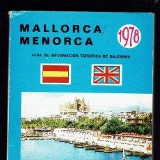 Libros de segunda mano: MALLORCA - MENORCA. GUÍA DE INFORMACIÓN TURÍSTICA DE BALEARES. AÑO 1978. (MENORCA.1.5). Lote 170520748