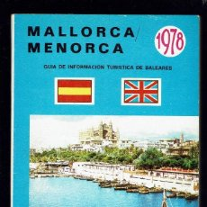 Libros de segunda mano: MALLORCA - MENORCA. GUÍA DE INFORMACIÓN TURÍSTICA DE BALEARES. AÑO 1978. (MENORCA.1.5). Lote 170520892