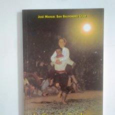 Libros de segunda mano: LA FIESTA DE SAN JUAN EN SAN PEDRO MANRIQUE. SORIA. JOSE MANUEL SAN BALDOMERO UCAR. TDK387. Lote 170550608