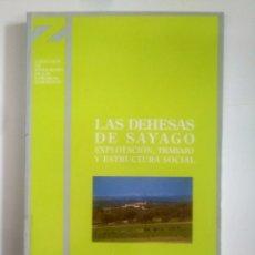 Libros de segunda mano: LAS DEHESAS DE SAYAGO. EXPLOTACIÓN, TRABAJO Y ESTRUCTURA SOCIAL. - SÁNCHEZ GÓMEZ, LUIS ÁNGEL. TDK387. Lote 170567020