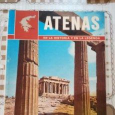 Libros de segunda mano: ATENAS. EN LA HISTORIA Y EN LA LEGENDA - 1978. Lote 170854030