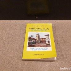Libros de segunda mano: RIAÑO: CINCO VILLAS......RAFAGAS HISTORICAS.....1988.... Lote 170961362