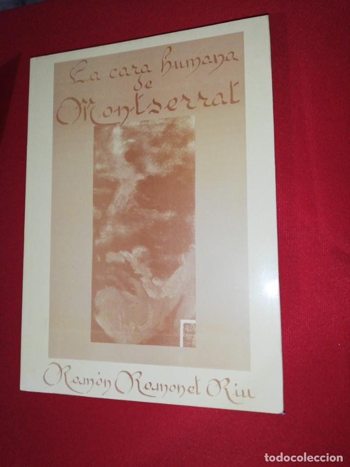 RAMÓN RAMONET RIU, LA CARA HUMANA DE MONTSERRAT (Libros de Segunda Mano - Geografía y Viajes)