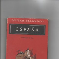 Libros de segunda mano: ESPAÑA. LECTURAS GEOGRÁFICAS. M. GONZÁLEZ OLIVELLA.. Lote 171421077