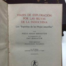 Libros de segunda mano: VIAJES DE EXPLORACIÓN POR LAS SELVAS DE LA INDOCHINA. 1959. Lote 171438057