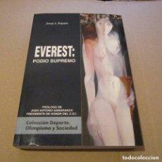 Libros de segunda mano: EVEREST PODIO SUPREMO JOSEP A. PUJALTE / EVEREST. Lote 171476647