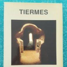 Libros de segunda mano: TIERMES. GUÍA DEL YACIMIENTO ARQUEOLÓGICO Y MUSEO. K.L. ARGENTE Y A. DÍAZ. Lote 171631034