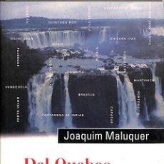 Libros de segunda mano: DEL QUEBEC A LA PATAGÒNIA - JOAQUIM MALUQUER SOSTRES - PROA - ALI BEI, 11. Lote 171645204
