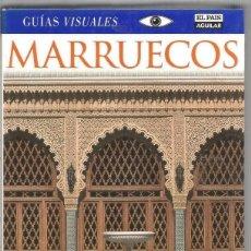 Libros de segunda mano: MARRUECOS GUIAS VISUALES EL PAIS AGUILAR. Lote 171758527