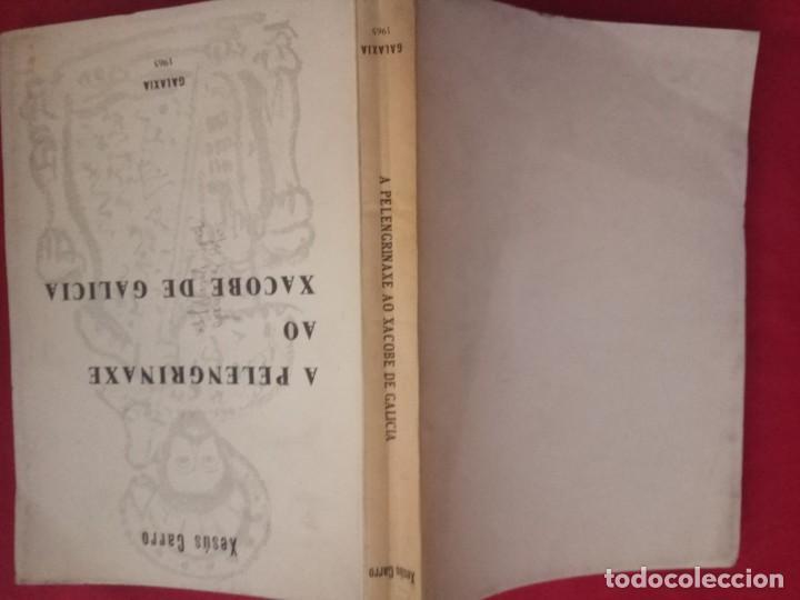 Libros de segunda mano: A PELENGRINAXE AO XACOBE DE GALICIA. XESUS CARRO. GALAXIA, 1965. - Foto 2 - 171767489