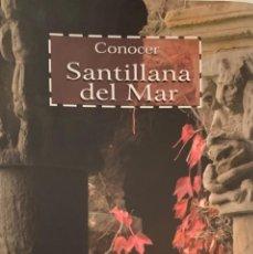 Libros de segunda mano: CONOCER SANTILLANA DEL MAR. SANTANDER, 2009. . Lote 171814243