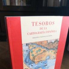 Libros de segunda mano: TESOROS DE LA CARTOGRAFÍA ESPAÑOLA. BIBLIOTECA NACIONAL DE ESPAÑA.. Lote 171827003