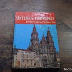 Libros de segunda mano: GUIA DE SANTIAGO DE COMPOSTELA, RAMON OTERO PEDRAYO, NOGUER, 1965. Lote 171892448
