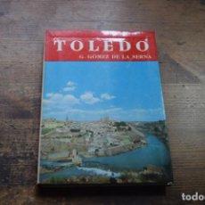 Libros de segunda mano: GUIA DE TOLEDO, G. GOMEZ DE LA SERNA, NOGUER, 1959. Lote 171893042