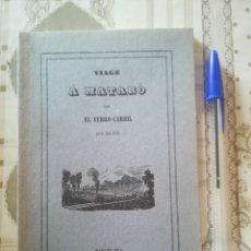 Libros de segunda mano: VIAGE Á MATARÓ CON EL FERRO-CARRIL - JUAN AMICH - FACSÍMIL EDITADO POR CAJA DE AHORROS LAYETANA 1970. Lote 171923284
