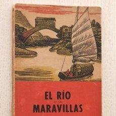 Libros de segunda mano: EL RIO DE LAS MARAVILLAS - STERNVVALL, SIGURD. Lote 171979587