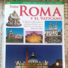 Libros de segunda mano: TODA ROMA Y EL VATICANO. LA HISTORIA MILENARIA DE LA CIUDAD ETERNA: DE LA ÉPOCA DE LOS CÉSARES.... Lote 171992412