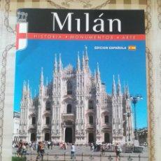 Libros de segunda mano: MILÁN. HISTORIA / MONUMENTOS / ARTE - EDICIÓN ESPAÑOLA. Lote 171992633