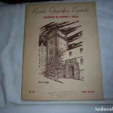 Libros de segunda mano: REVISTA GEOGRAFICA ESPAÑOLA Nº 31.CASTILLOS DE MADRID Y AVILA..ANGEL DOTOR.DIRECCION GENERAL DE TURI. Lote 172252489