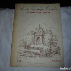 Libros de segunda mano: REVISTA GEOGRAFICA ESPAÑOLA Nº 33.CASTILLOS TOLEDO. Lote 172293999