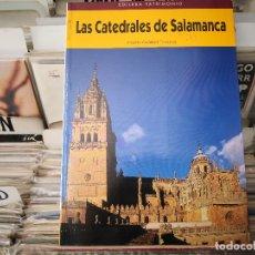 Libros de segunda mano: LAS CATEDRALES DE SALAMANCA, ANTONIO CASASECA CASASECA. Lote 172524019