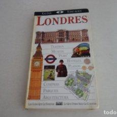 Libros de segunda mano: LONDRES . GUÍAS VISUALES. EL PAIS AGUILAR.. Lote 172541785