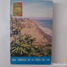 Libros de segunda mano: GUIA TURISTICA DE LA COSTA DEL SOL MALAGA, EN ESPAÑOL E INGLES,. Lote 172613233