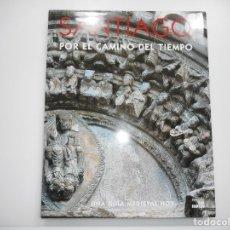 Libros de segunda mano: JAIME COBREROS SANTIAGO POR EL CAMINO DEL TIEMPO.UNA GUÍA MEDIEVAL HOY Y95387. Lote 172620970