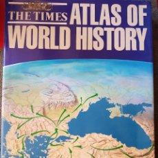 Libros de segunda mano: ATLAS OF WORLD HISTORY. THE TIMES. 3RD EDITION. 1988. Lote 172705179