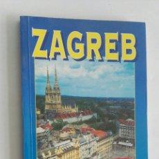 Libros de segunda mano: ZAGREB GUÍA TURÍSTICA. Lote 172797470