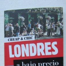 Libros de segunda mano: LONDRES A BAJO PRECIO. Lote 172879825