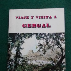 Libros de segunda mano: VIAJES Y VISITAS A GELGAL J.A. DE SORIA CONTRERAS. Lote 172996745