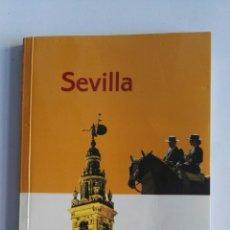 Libros de segunda mano: SEVILLA GUÍA DE VIAJE. Lote 173030657