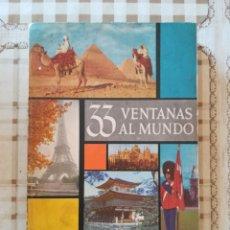 Libros de segunda mano: 33 VENTANAS AL MUNDO - SELECCIONES DEL READER'S DIGEST - IMPRESO EN CUBA 1959. Lote 173113855