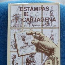Libros de segunda mano: ESTAMPAS DE CARTAGENA JUAN MEDIANO GALAN. Lote 173132107