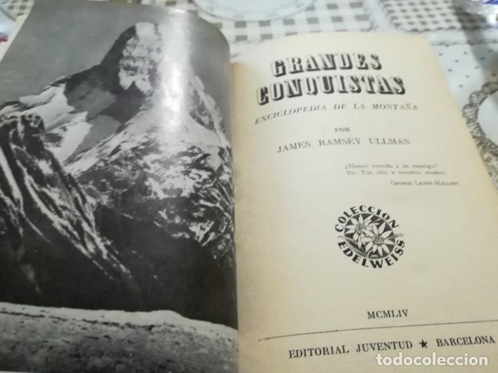 Libros de segunda mano: Grandes conquistas. Enciclopedia de la montaña por James Ramsey Ullman - 1954 - Foto 3 - 173146962